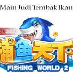 Keseruan Main Judi Tembak Ikan Uang Asli