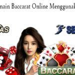 Keseruan Bermain Baccarat Online Menggunakan Uang Asli